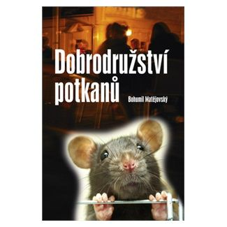 Akcent Dobrodružství potkanů cena od 155 Kč