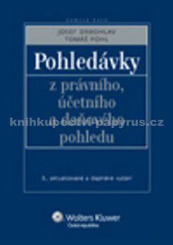 Josef Drbohlav, Tomáš Pohl: Pohledávky z právního, účetního a daňového pohledu cena od 336 Kč
