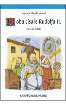 Kartografie PRAHA Doba císaře Rudolfa II. cena od 53 Kč