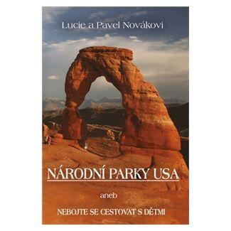 Lucie Nováková: Národní parky USA cena od 223 Kč