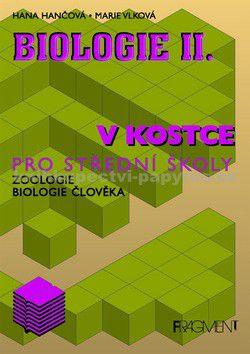 FRAGMENT Biologie II. v kostce pro střední školy cena od 50 Kč