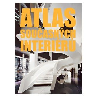 Markus Sebastian Braun: Atlas současných interiérů cena od 1372 Kč