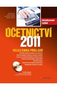 Jiří Strouhal, Zdenka Cardová, Renata Židlická, Bohuslava Knapová: Účetnictví 2011 cena od 509 Kč