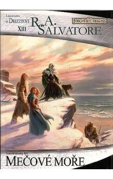 R.A. Salvatore: Temný Elf Drizzt 13 - Mečové moře cena od 154 Kč