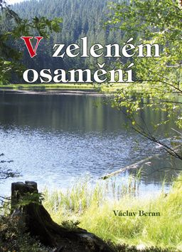 Václav Beran: V zeleném osamění cena od 251 Kč