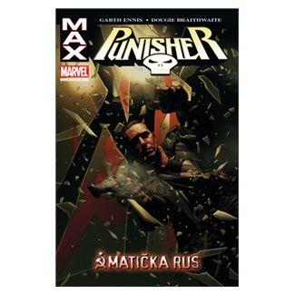 Dougie Braithwaite, Garth Ennis: Punisher Max 3 - Matička Rus cena od 274 Kč