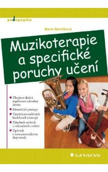 Marie Beníčková: Muzikoterapie a specifické poruchy učení cena od 0 Kč