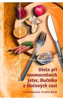 Vratislav Řehák, Laura Krekulová: Dieta při onemocněních jater, žlučníku cena od 73 Kč