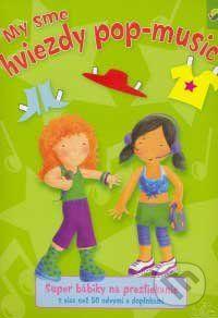 Svojtka SK My sme hviezdy pop-music - super bábiky na prezliekanie cena od 79 Kč