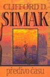 Clifford D. Simak: Předivo času cena od 147 Kč