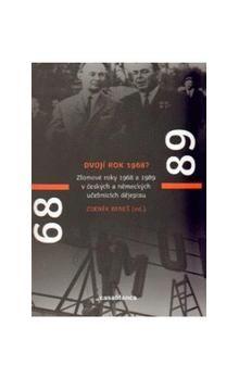 Zdeněk Beneš: Dvojí rok 1968 cena od 136 Kč