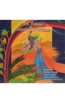 B.M.S. CD-Princ Bajaja,Potrestaná pýcha cena od 75 Kč