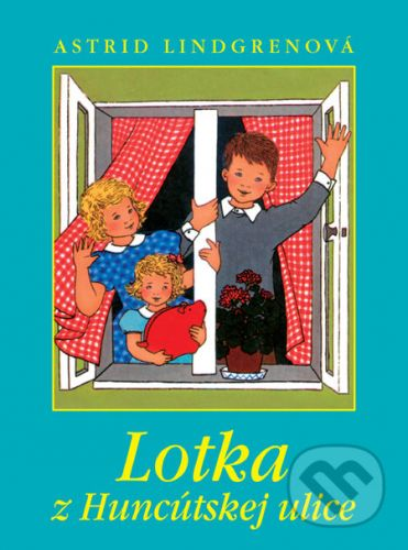 Astrid Lindgren: Lotka z Huncútskej ulice cena od 185 Kč