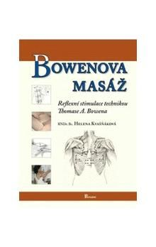 Helena Kvašňáková: Bowenova masáž cena od 258 Kč