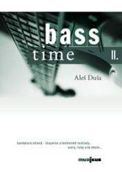 Aleš Duša: Bass time II cena od 69 Kč