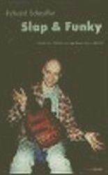 Scheufler Richard: Slap & Funky - Kreativní škola hry na basovou kytaru - DVD cena od 141 Kč