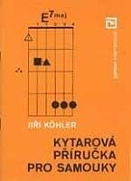 MUSIC DISTRIBUCE Kohler - Kytarová příručka pro samouky cena od 107 Kč