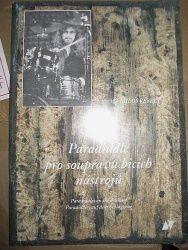 Veselý Miloš: Paradiddle pro soupravu bicích + CD cena od 263 Kč