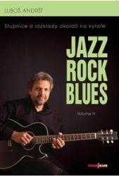 Luboš Andršt: Jazz, Rock, Blues, Volume III cena od 32 Kč