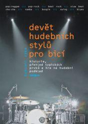 Zyka Bohumil: Devět hudebních stylů pro bicí nástroje + DVD cena od 33 Kč