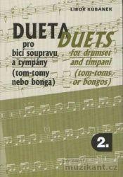 Kubánek Libor: Dueta pro bicí soupravu a tympány 2 cena od 147 Kč