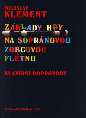 MUSIC DISTRIBUCE Klement - Základy hry na sopránovou zobcovou flétnu - klavírní doprovody cena od 172 Kč