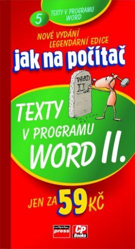 Jiří Hlavenka: Jak na počítač Texty v programu Word II. cena od 19 Kč