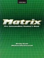 Oxford University Press Matrix pre-intermediate Student's Book cena od 329 Kč