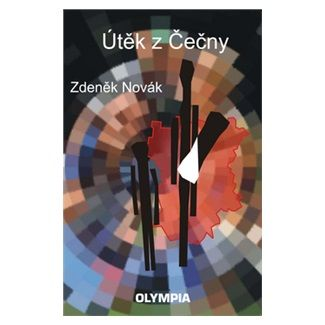 Zdeněk Novák: Útěk z Čečny cena od 60 Kč