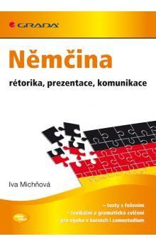 Iva Michňová: Němčina - rétorika, prezentace, komunikace cena od 228 Kč