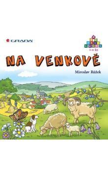 Miroslav Růžek: Na venkově cena od 74 Kč