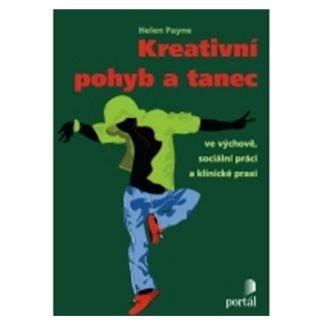 Helen Payne: Kreativní pohyb a tanec cena od 221 Kč