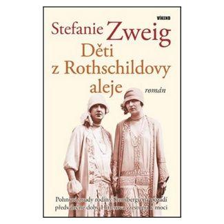 Stefanie Zweig: Děti z Rotshildovy aleje cena od 124 Kč