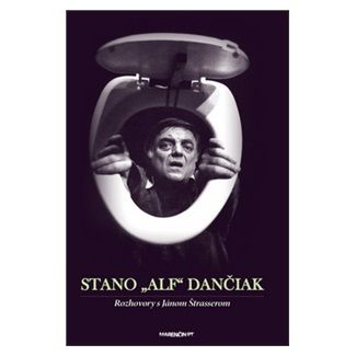 Stano Dančiak, Ján Štrasser: Stano Alf Dančiak cena od 190 Kč