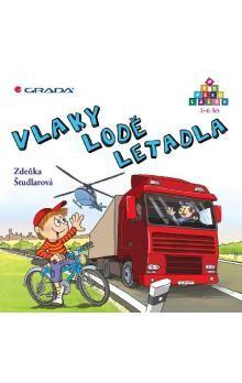Zdeňka Študlarová: Vlaky – lodě – letadla cena od 152 Kč