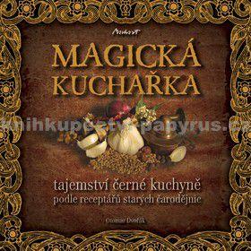 Otomar Dvořák: Magická kuchařka cena od 97 Kč