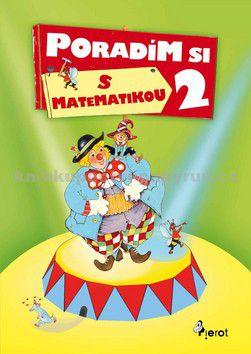 Petr Šulc: Poradím si s matematikou 2 - Petr Šulc cena od 85 Kč