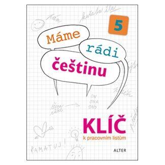 Kolektiv autorů: Máme rádi češtinu 5 Klíč cena od 44 Kč