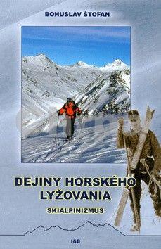Bohuslav Štofan: Dejiny horského lyžovania cena od 144 Kč