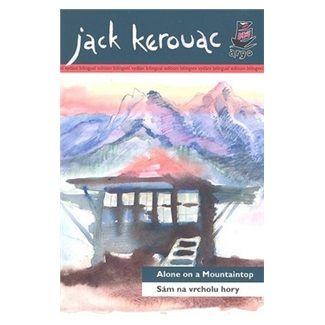 Jack Kerouac: Sám na vrcholu hory Alone on a Mountaintop cena od 180 Kč