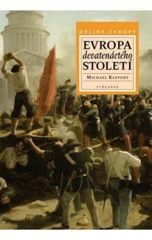 Michael Rapport: Evropa devatenáctého století cena od 396 Kč