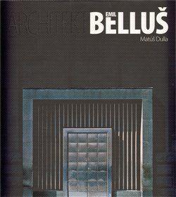 Matúš Dulla: Architekt Emil Belluš cena od 1039 Kč