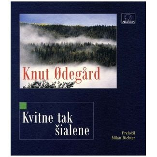 Knut Odegard: Kvitne tak šialene cena od 94 Kč