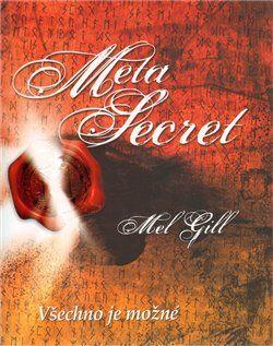 Mel Gill: Meta Secret cena od 60 Kč
