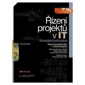 Kathy Schwalbe: Řízení projektů v IT cena od 706 Kč