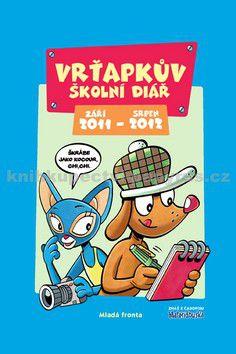 Mladá fronta Vrťapkův školní diář 2011/2012 cena od 39 Kč
