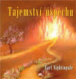 Nightingale Earl: Tajemství úspěchu cena od 147 Kč