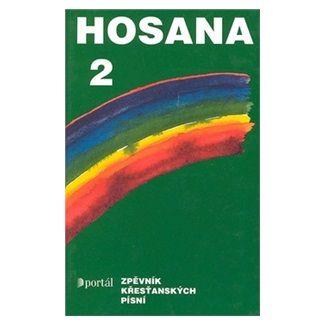 Kolektiv autorů: Hosana 2 cena od 199 Kč