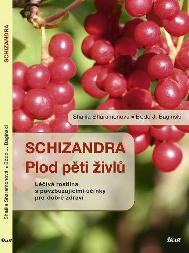 Sharamonová Shalila, Baginski Bodo J.: Schizandra - Plod pěti živlů. Léčivá rostlina s povzbuzujícími účinky pro dobré zdraví cena od 49 Kč
