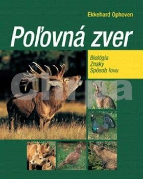 Ekkehard Ophoven: Poľovná zver cena od 280 Kč